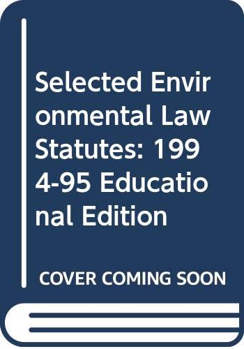 9780314043771: Selected Environmental Law Statutes: 1994-95 Educational Edition