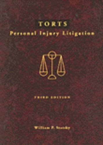 Torts: Personal Injury Litigation (0314043845) by William P. Statsky