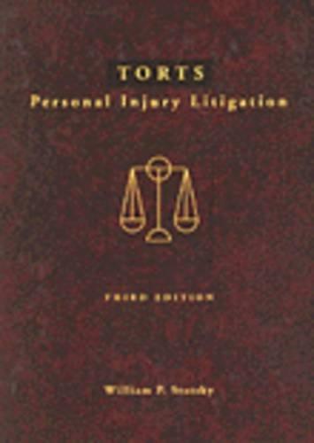 9780314043849: Torts: Personal Injury Litigation