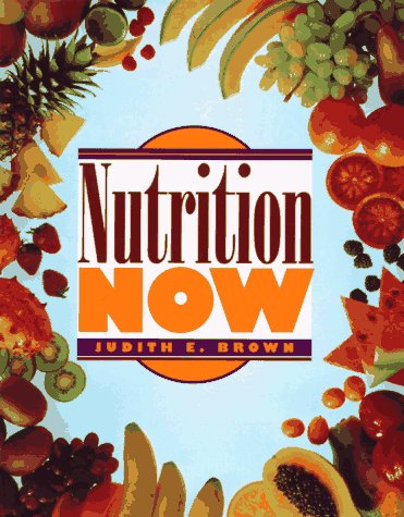 9780314044471: Nutrition Now