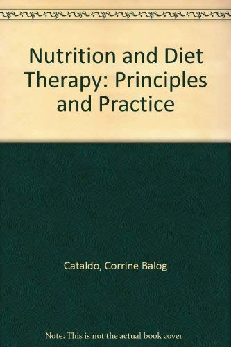 9780314044488: Nutrition and Diet Therapy: Principles and Practice