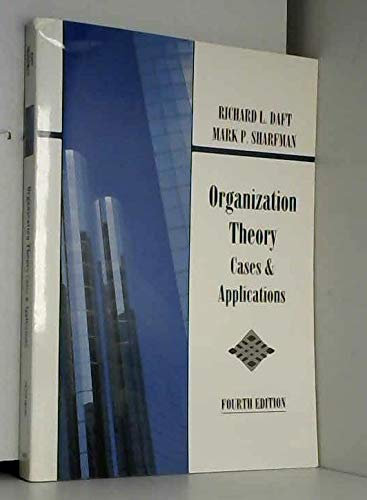 Organizational Theory Cases and Applications