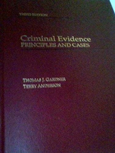 9780314044600: Criminal Evidence: Principles and Cases
