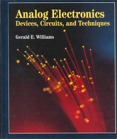 9780314045539: Analog Electronics: Devices, Circuits and Techniques