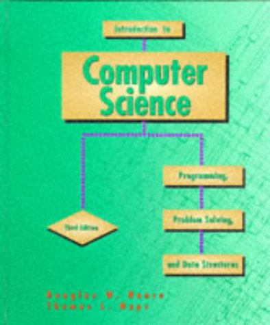 9780314045560: Introduction to Computer Science: Programming, Problem Solving and Data Structures