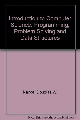 9780314045652: Introduction to Computer Science: Programming, Problem Solving and Data Structures, Alternate Edition