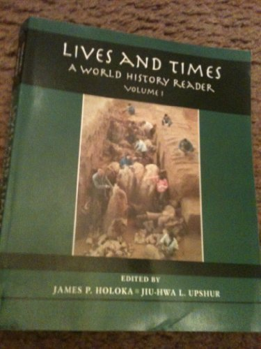 9780314045799: Lives and Times: A World History Reader, Volume I