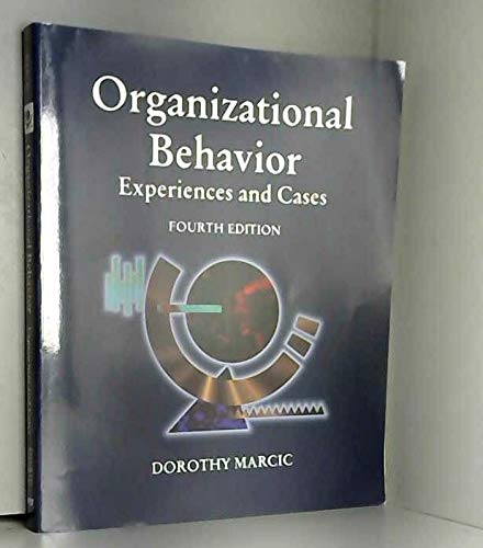9780314045966: Organizational Behavior: Experiences and Cases