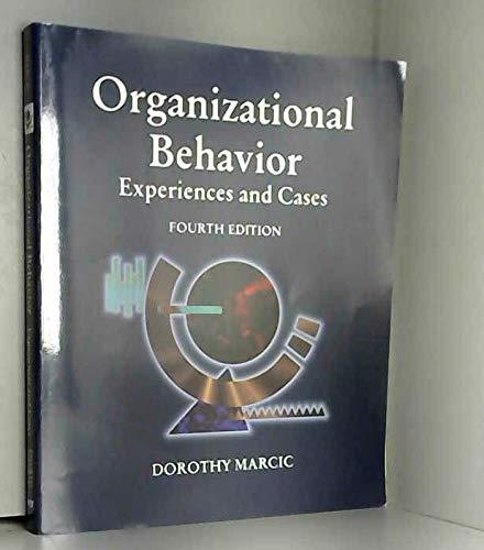 9780314045966: Organizational Behavior: Experiences and Cases