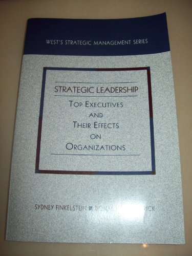 9780314046055: Strategic Leadership: Top Executives and Their Effects on Organizations (Hornbooks)