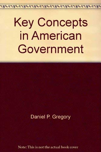 9780314047045: Key concepts in American government