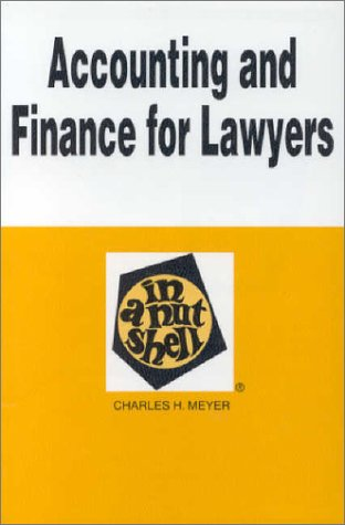 9780314047632: Accounting and Finance for Lawyers in a Nutshell (Nutshell Series)