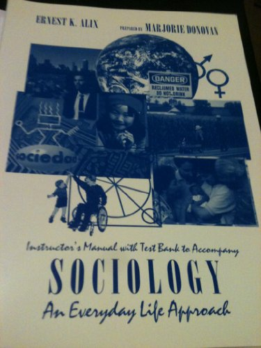 9780314047748: Instruction's Manual with Teast Bank to Accompany Sociology: An Everyday Life Approach.