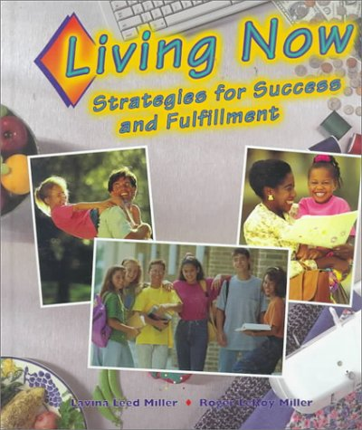 9780314049193: Living Now: Strategies for Success and Fulfillment