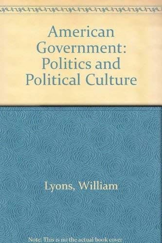 9780314052513: American Government : Politics and Political Culture