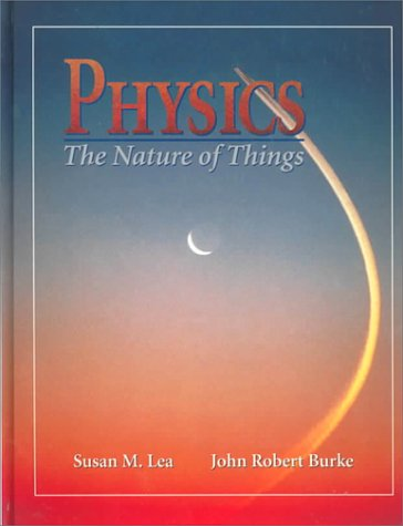 9780314052735: Physics: The Nature of Things