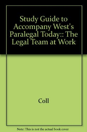 9780314054357: West's Paralegal Today: The Legal Team at Work