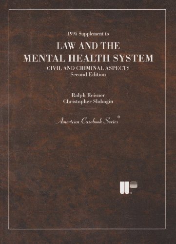 9780314059048: 1995 supplement to Law and the mental health system: Civil and criminal aspects (American casebook series)