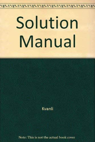 9780314059833: Solutions Manual to Accompany Introduction to Business Statistics: A Computer Integrated, Data Analysis Approach