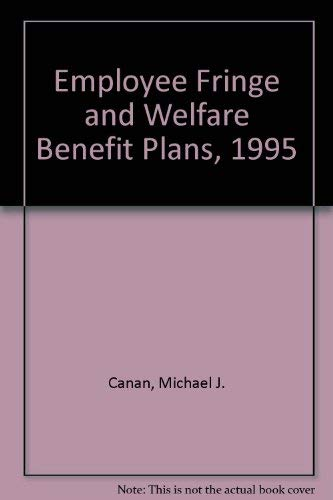 9780314061065: Employee Fringe and Welfare Benefit Plans, 1995