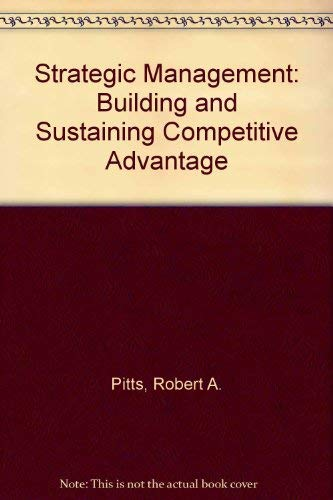 9780314061133: Strategic Management: Building and Sustaining Competitive Advantage