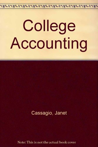 College Accounting: Cassagio, Janet; Osborn, Dolores; Terry, Beverly