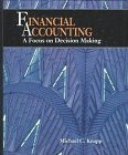 Financial Accounting: A Focus on Decision Making: Knapp, Michael C.
