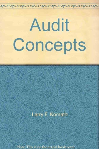 Audit Concepts: Larry F. Konrath