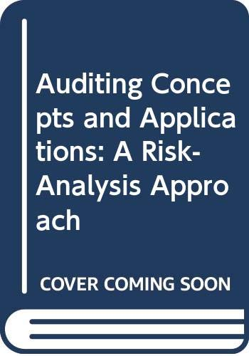 Auditing Concepts and Applications: A Risk-Analysis Approach: Larry F. Konrath
