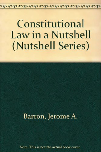 9780314063793: Constitutional Law in a Nutshell (Nutshell Series)