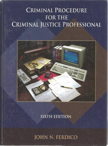 9780314063816: Criminal Procedure for the Criminal Justice Professional