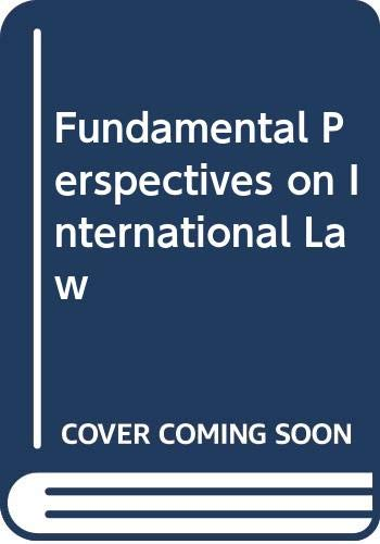 9780314063991: Fundamental Perspectives on International Law