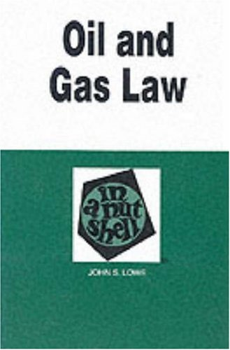 9780314064158: Oil and Gas Law in a Nutshell (Nutshell Series)