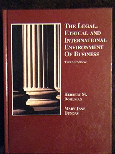 9780314064561: The Legal, Ethical and International Environment of Business