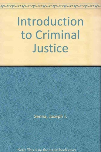9780314065254: Introduction to Criminal Justice