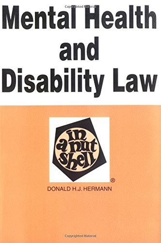 9780314065469: Mental Health and Disability Law in a Nutshell (Nutshells)