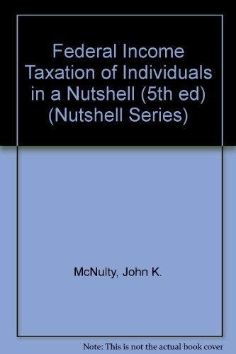 Federal Income Taxation of Individuals in a: John K. McNulty