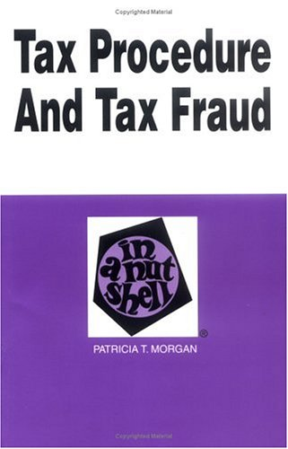 9780314065865: Tax Procedure and Tax Fraud in a Nutshell (Nutshell Series)