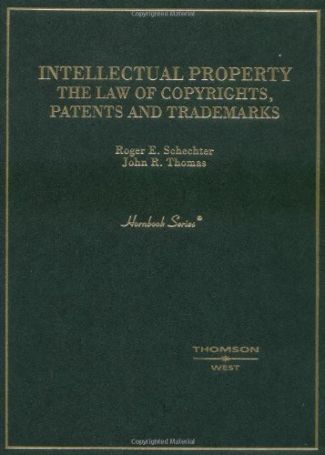 9780314065995: Intellectual Property: The Law of Copyrights, Patents and Trademarks (Hornbooks)