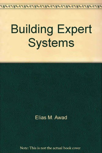 9780314066275: Building Expert Systems