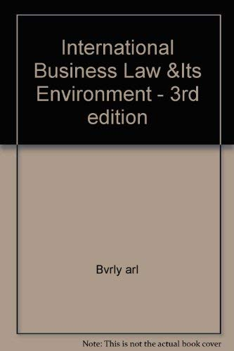 9780314066336: International Business Law and Its Environment