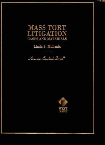 9780314066350: Mass Tort Litigation: Cases and Materials (American Casebook Series)