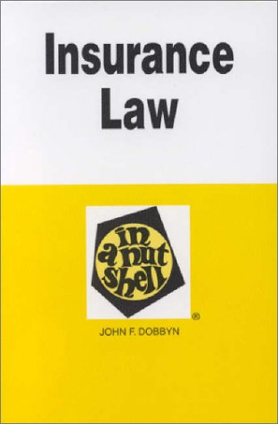 9780314066510: Insurance Law in a Nutshell (Nutshell Series)