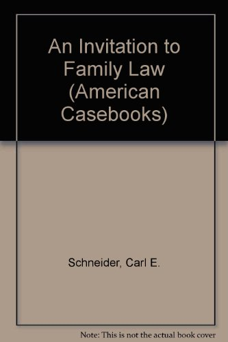 9780314066824: An Invitation to Family Law: Principles, Process and Perspectives (American Casebook Series)