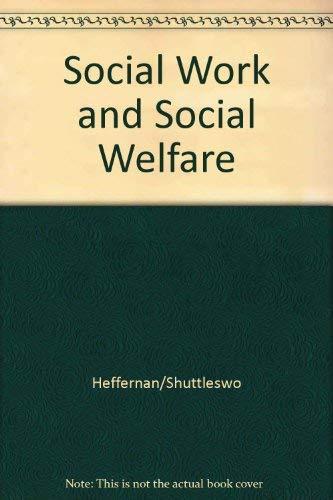 9780314067159: Social Work and Social Welfare: An Introduction