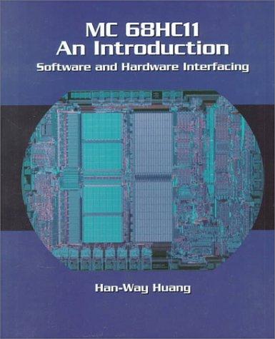 9780314067357: Mc 68Hc11 an Introduction: Software and Hardware Interfacing