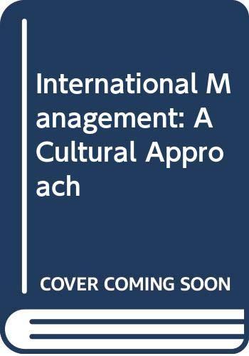 9780314067418: International Management: A Cultural Approach