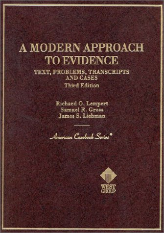 Modern Approach to Evidence (American Casebook Series): Stephen A. Saltzburg,