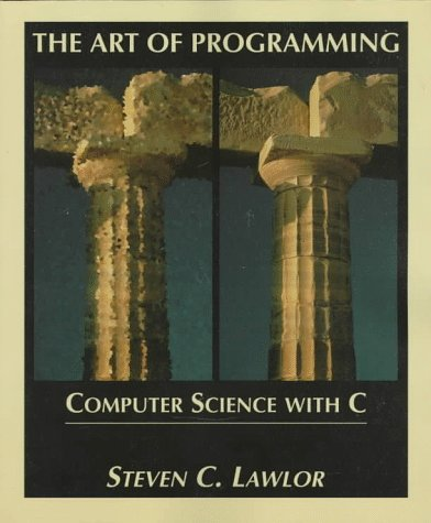 9780314068149: The Art of Programming: Computer Science with C. Book & CD-ROM