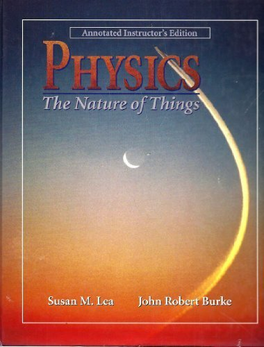 9780314070128: Physics: The Nature of Things
